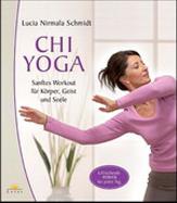 Chi Yoga - Blage vježbe za um, tijelo i dušu