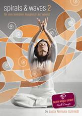 Spirals & waves 2 CD za yoga vježbanje u večernjim satima